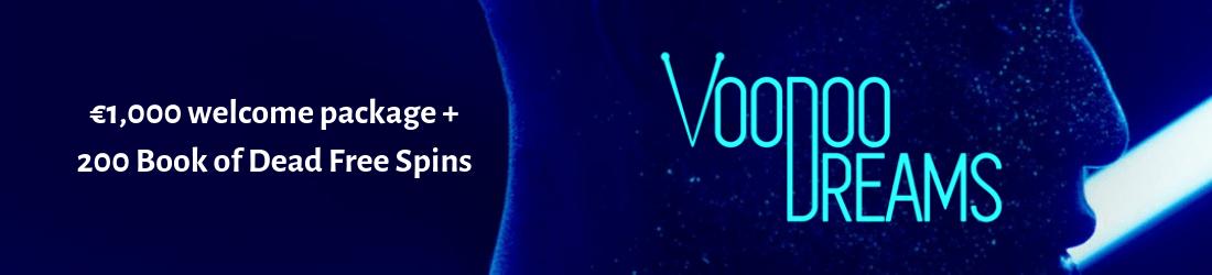 voodoo dreams €1000 bonus + 200 free spins
