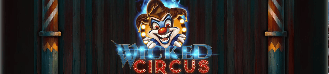 Spiele Wicked Circus - Video Slots Online